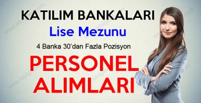 Katılım Bankaları Lise Mezunu Personel Alımı iş ilanları 2017