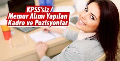 KPSS'siz Memur Alımı Yapan Devlet Kurumları