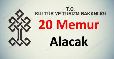 Kültür ve Turizm Bakanlığı 20 Memur Alıyor