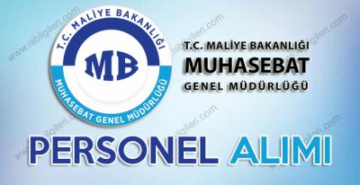 Maliye Bakanlığı Muhasebat Genel Müdürlüğü KPSS Şartsız Personel Alımı duyurusu
