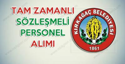 Manisa Kırkağaç Belediyesi sözleşmeli personel alımı başvurularında son günler