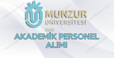 Munzur Üniversitesi Akademik Personel Alımı ilanı yayınladı
