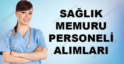 Sağlık Memuru Personel Alımları