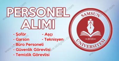 Samsun Üniversitesi şoför aşçı büro personeli temizlik ve güvenlik görevlisi alımı yapıyor