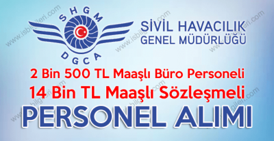 Sivil Havacılık 14bin TL maaşlı sözleşmeli personel ve büro personeli alımı şartlarını belirledi