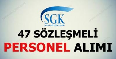 Sosyal Güvenlik Kurumu 47 Kamu Personeli Alımı Yapıyor