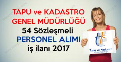 Tapu ve Kadastro 54 Sözleşmeli Personel Alımı iş ilanı 2017