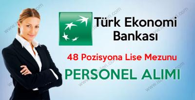 TEB Türk Ekonomi Bankası Lise Mezunu Personel Alımı iş ilanları 2017