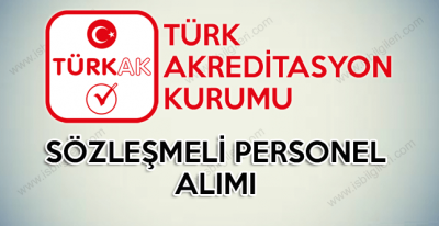 Türk Akreditasyon Kurumu 15 Sözleşmeli Personel Alımı yapacak