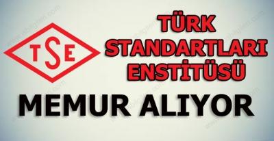 Türk Standartları Enstitüsü Memur Alımı Yapıyor