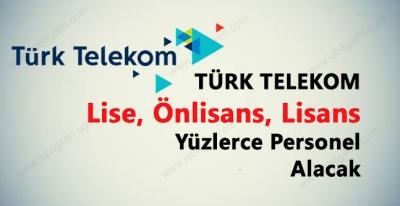 Türk Telekom Türkiye Geneli Lise Mezunu Personel Alımı 2017