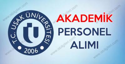 Uşak Üniversitesi Akademik Personel Alımı yapıyor