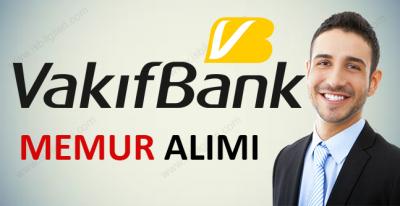Vakıfbank Memur Alımı 2017