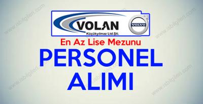 Volan Volvo Plaza Lise Mezunu Personel Alımı iş başvurusu 2017