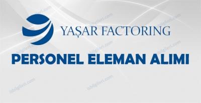 Yaşar Factoring Personel Alımı İş İlanı