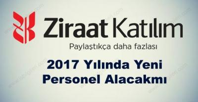 Ziraat Katılım Bankası 2017 Yılında Personel Alacak mı?